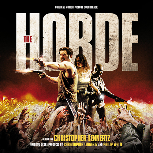 The Horde (Christopher Lennertz)