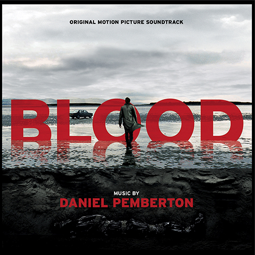 Blood (Daniel Pemberton)