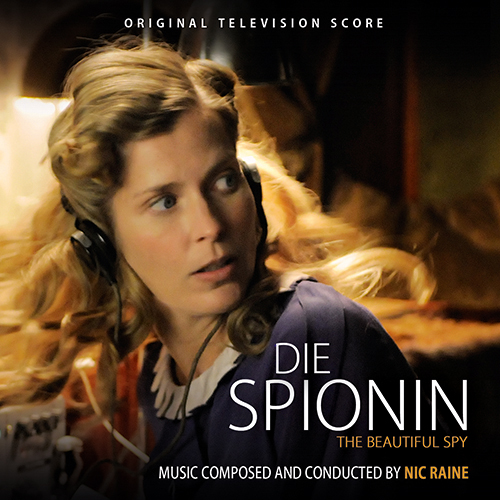 Die Spionin (The Beautiful Spy) (Nic Raine)