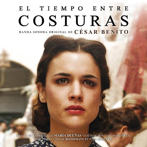 El Tiempo Entre Costuras (César Benito)