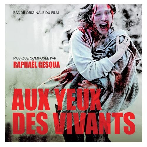 Aux yeux des vivants (Raphaël Gesqua)