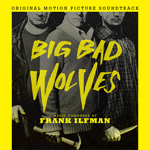 Big Bad Wolves (Frank Ilfman)