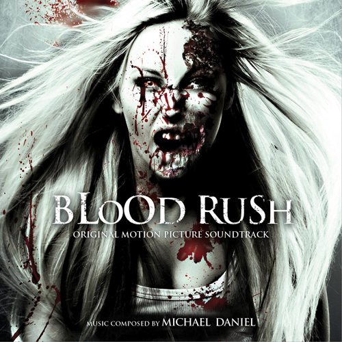 Blood Rush (Michael Daniel)