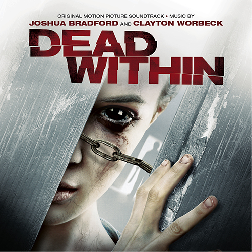 Dead Within (Joshua Bradford & Clayton Worbeck)