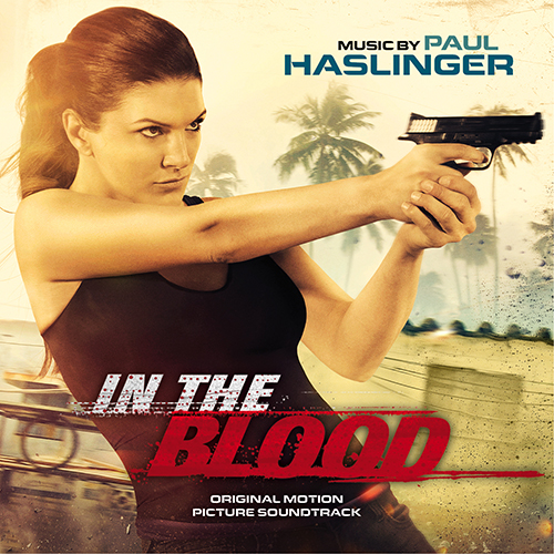 In the Blood (Paul Haslinger)