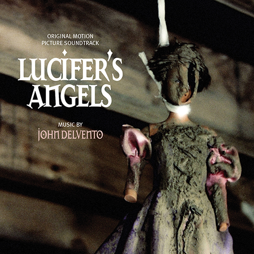 Lucifer's Angels (John DelVento)