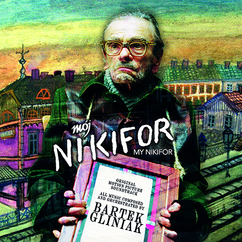 My Nikifor (Bartek Gliniak)