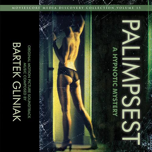 Palimpsest: A Hypnotic Mystery (Bartek Gliniak)
