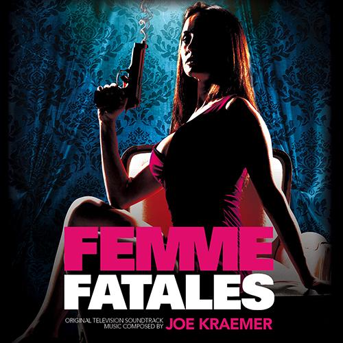 Femme Fatales (Joe Kraemer)