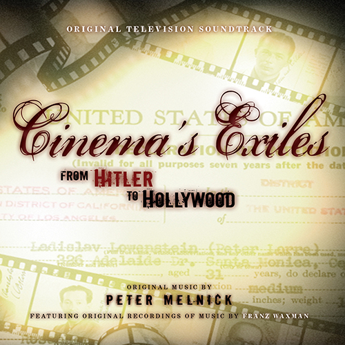 Cinema's Exiles: From Hitler to Hollywood (Peter Melnick)