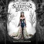 MMS16008 - The Curse of Sleeping Beauty (Scott Glasgow) - due May 13, 2016