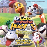 MMS15034: Un gallo con muchos huevos (Little Rooster's Egg-cellent Adventure) (Zacarías M. de la Riva) - due September 4, 2015