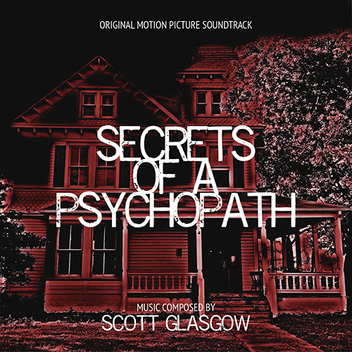 Secrets of a Psychopath (Scott Glasgow)