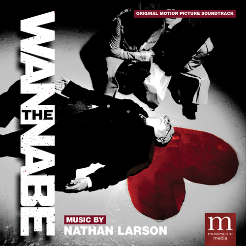 The Wannabe (Nathan Larson)