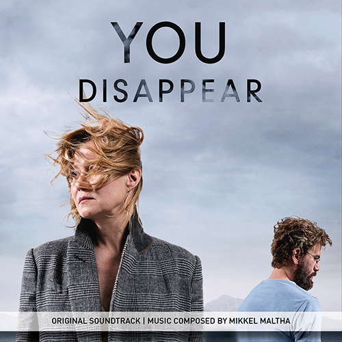 You Disappear (Du forsvinder) (Mikkel Maltha)