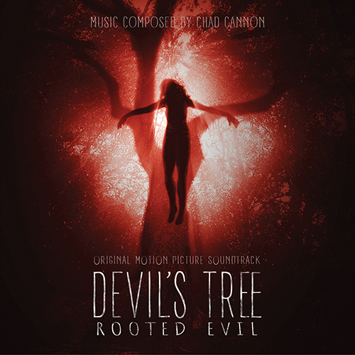 Devil's Tree: Rooted Evil (Chad Cannon)