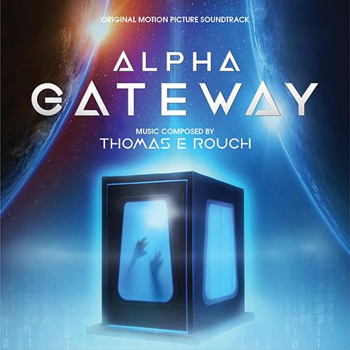 Alpha Gateway (Thomas E Rouch)