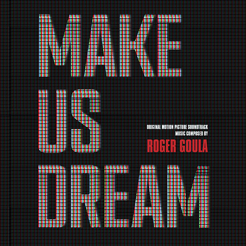 Make Us Dream (Original Motion Picture Soundtrack)