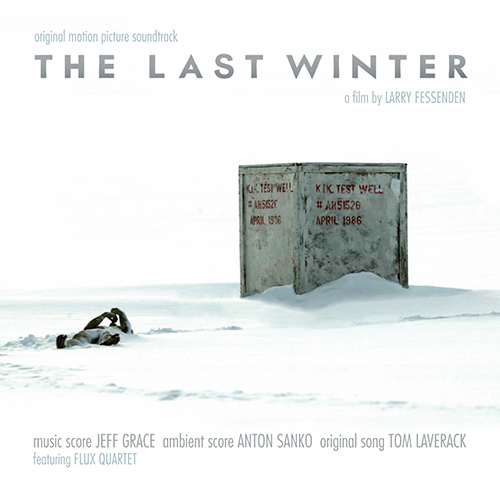 The Last Winter (Jeff Grace & Anton Sanko)