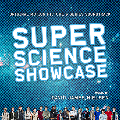 Super Science Showcase (David James Nielsen)