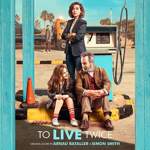 To Live Twice (Vivir dos veces) (Arnau Bataller)
