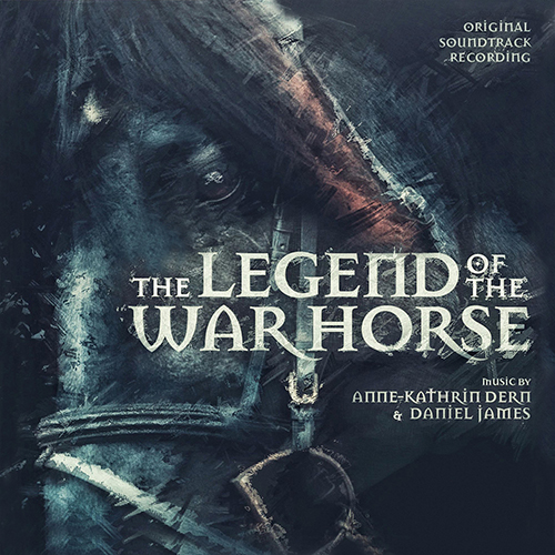 The Legend of the War Horse (Anne-Kathrin Dern & Daniel James)