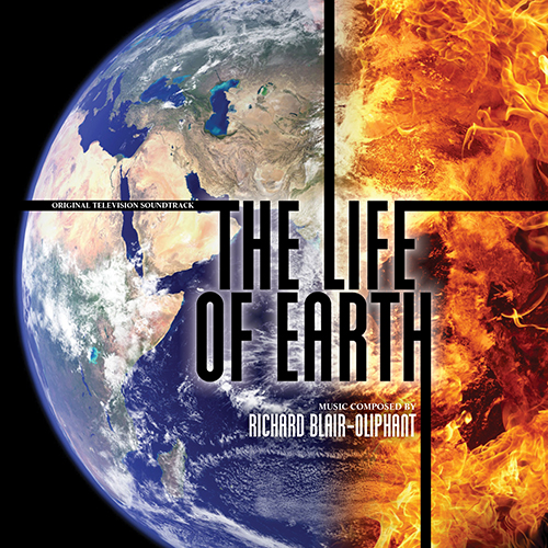 The Life of Earth (Richard Blair-Oliphant)