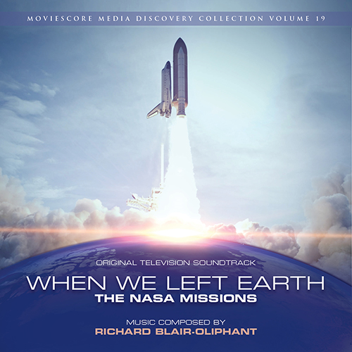 When We Left Earth: The NASA Missions (Richard Blair-Oliphant)