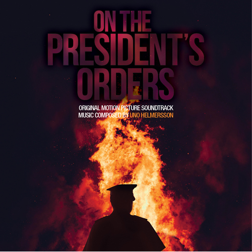 On the President's Orders (Uno Helmersson)
