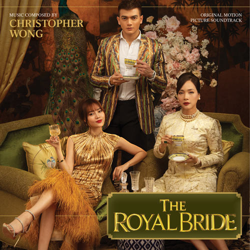 The Royal Bride (Christopher Wong)